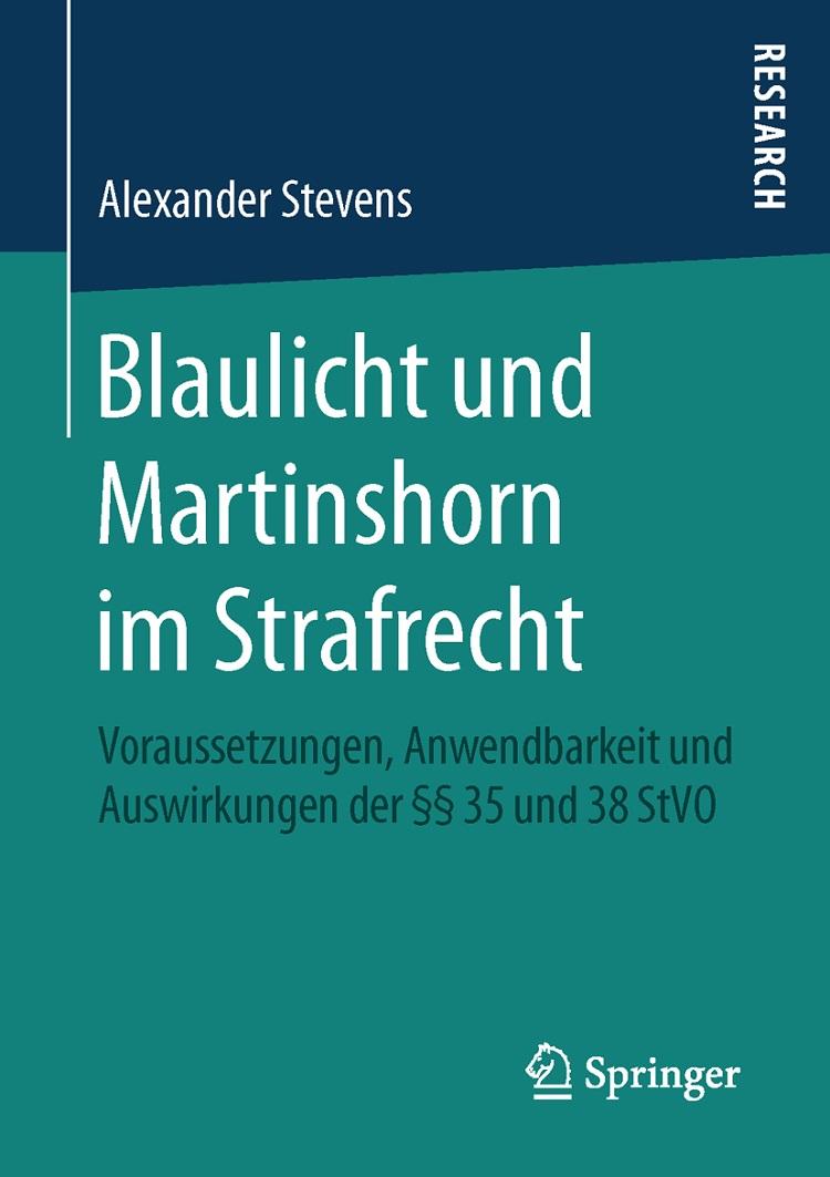 Blaulicht und Martinshorn im Strafrecht - bearbeitet